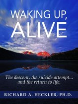 Waking Up, Alive