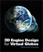 3D Engine Design for Virtual Globes