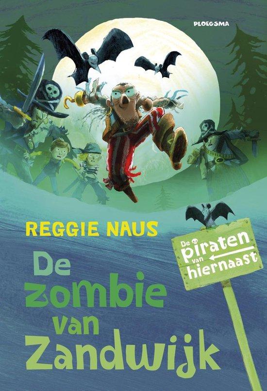 De zombie van Zandwijk - Reggie Naus |