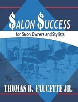 Salon Success for Salon Owners and Stylists