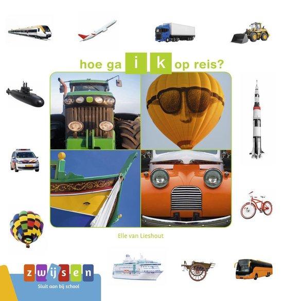Boek cover Kleuters samenleesboeken  -   hoe ga ik op reis? van Elle van Lieshout (Hardcover)