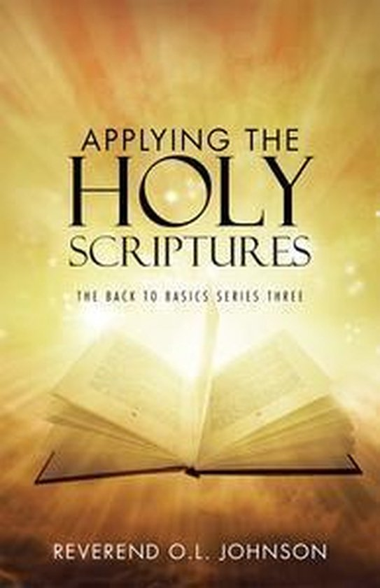 Applying the Holy Scriptures