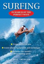 Surfing - In search of the perfect wave