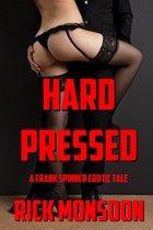 Hard Pressed (#2)