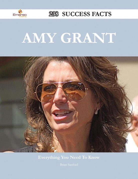 Amy Grant 238 Success Facts - Everything you need to know about Amy Grant