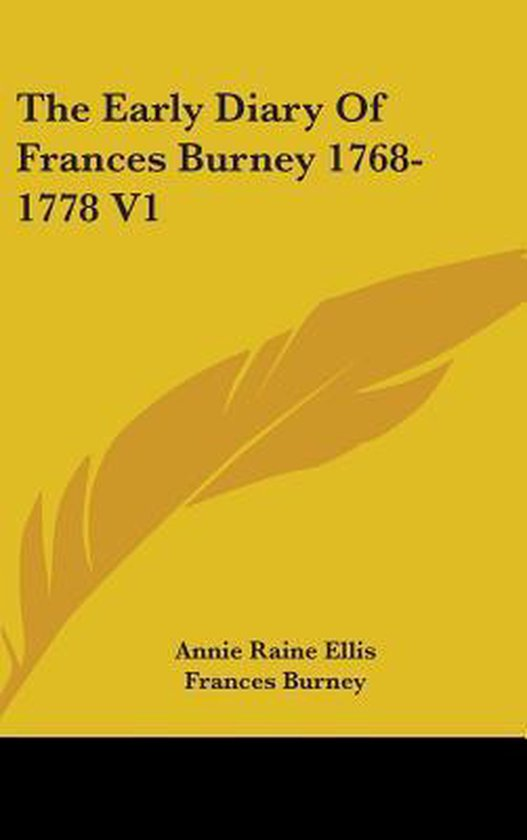 the Early Diary of Frances Burney 1768-1