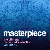 Masterpiece The Ultimate Disco Funk Collection Vol