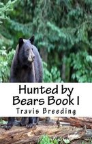 Hunted by Bears Book I