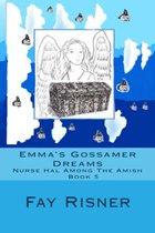 Emma's Gossamer Dreams-Nurse Hal Among The Amish-Book 5