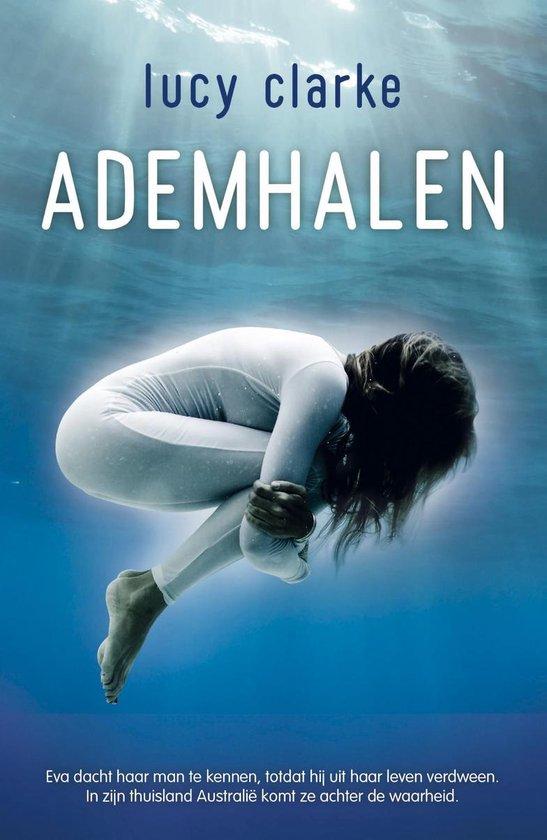 Ademhalen - Lucy Clarke |