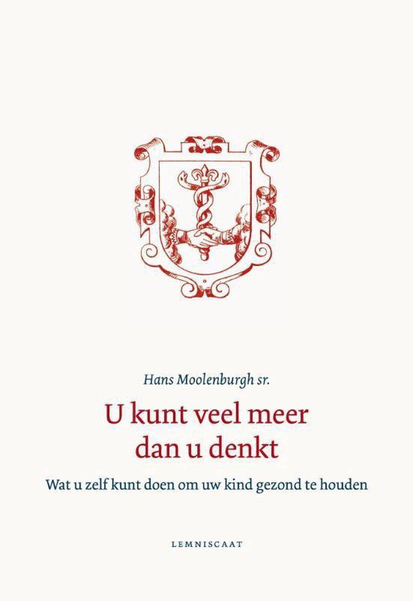 U kunt veel meer dan u denkt - Hans Moolenburgh