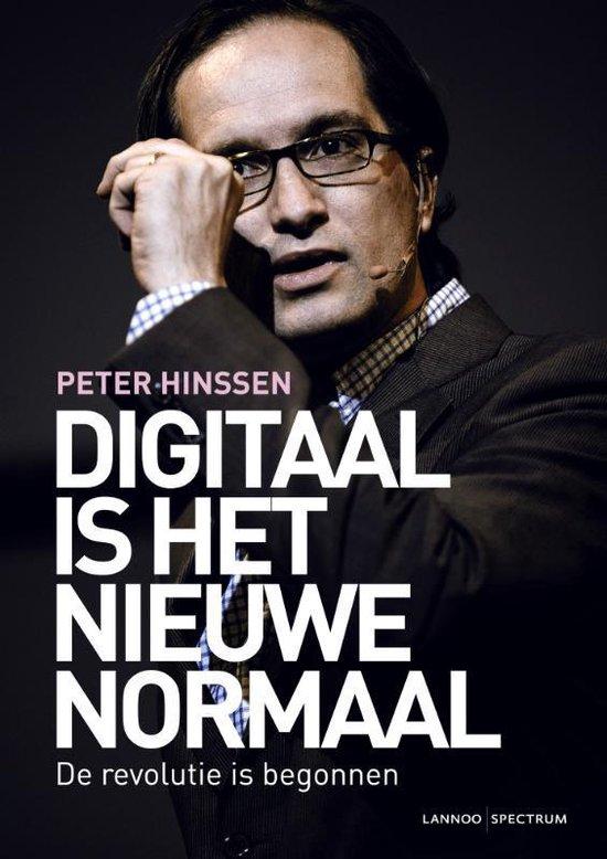 Digitaal is het nieuwe normaal - Peter Hinssen |