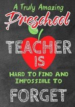 A Truly Amazing Preschool Teacher Is Hard To Find And Impossible To Forget
