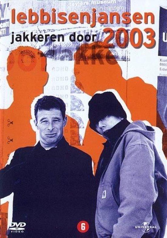 Cover van de film 'Lebbis en Jansen - Jakkeren 2003'