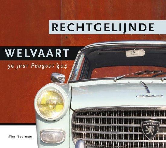Rechtgelijnde Welvaart - Wim Noorman |
