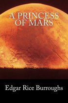 A Princess of Mars (Summit Classic Collector Editions)