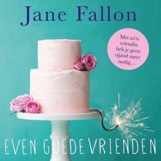 Even goede vrienden - Jane Fallon | Readingchampions.org.uk