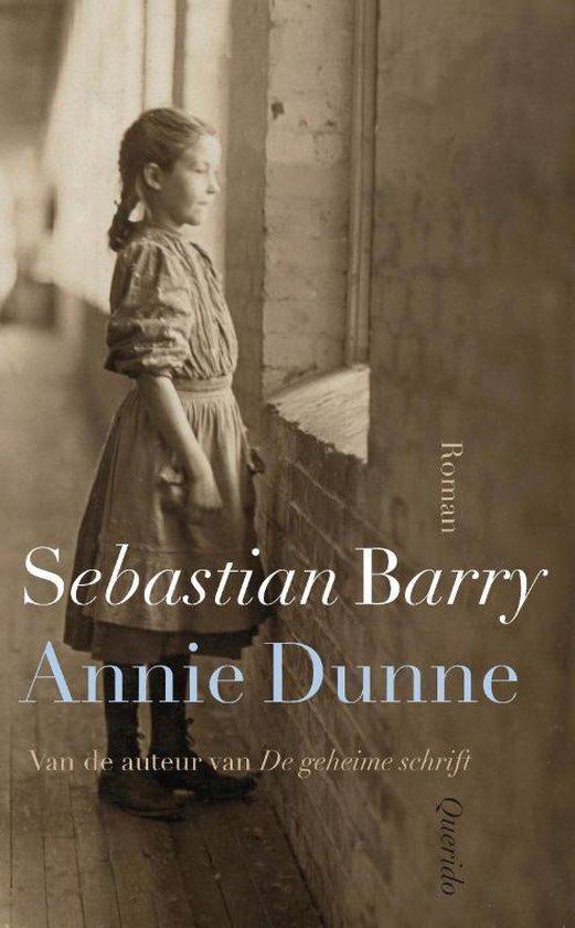 Annie Dunne - Sebastian Barry   Fthsonline.com