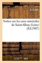 Notice Sur Les Eaux Min rales de Saint-Alban Loire