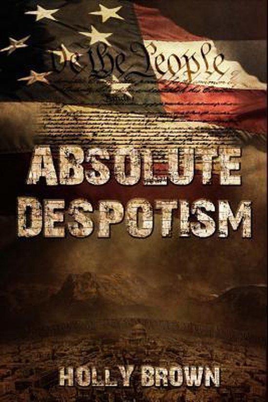 Absolute Despotism