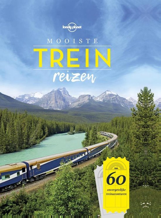 Lonely planet - Mooiste treinreizen - Lonely Planet |
