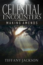 Omslag Celestial Encounters: Making Amends