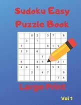 Sudoku Easy Puzzle Books - LARGE PRINT - Volume 1