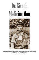 Dr. Gianni, Medicine Man