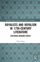 Royalists and Royalism in 17th-Century Literature