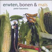 Erwten, Bonen & Mais