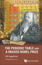 Periodic Table And A Missed Nobel Prize, The