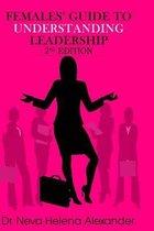 Females' Guide to Understanding Leadership