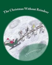 The Christmas Without Reindeer