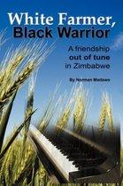 White Farmer, Black Warrior