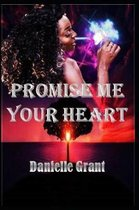 Promise Me Your Heart