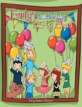 Emily's Best Birthday Party Ever!