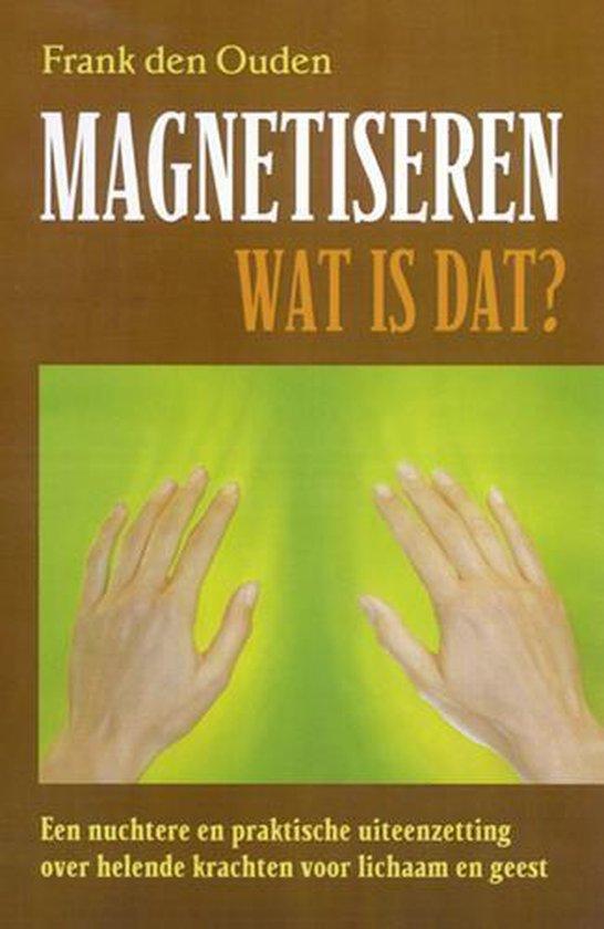 Magnetiseren - wat is dat?