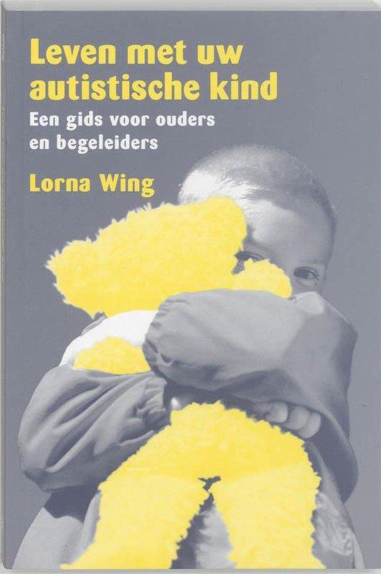 Leven Met Uw Autistische Kind - L. Wing pdf epub