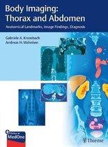 Body Imaging: Thorax and Abdomen
