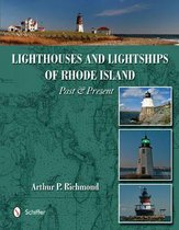 Lighthouses and Lightships of Rhode Island