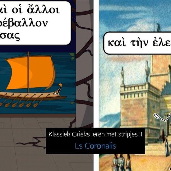 Klassiek Grieks leren met stripjes II - Ls Coronalis |