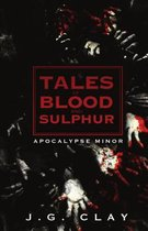 Tales of Blood and Sulphur