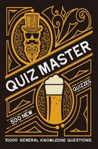 Quiz Master: 10,000 general knowledge questions