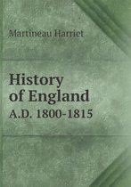 History of England A.D. 1800-1815