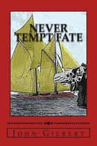 Never Tempt Fate