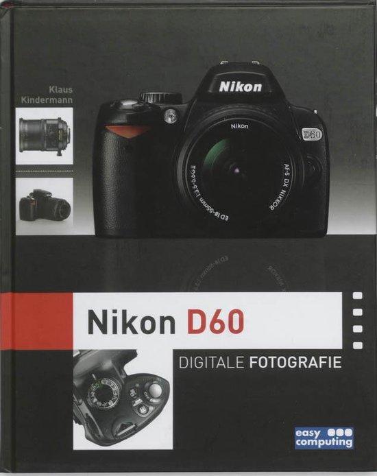 Digitale Fotografie Nikon D60 - K. Kindermann |