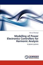 Modelling of Power Electronics Controllers for Harmonic Analysis