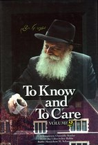 To Know and To Care: Vol. 2