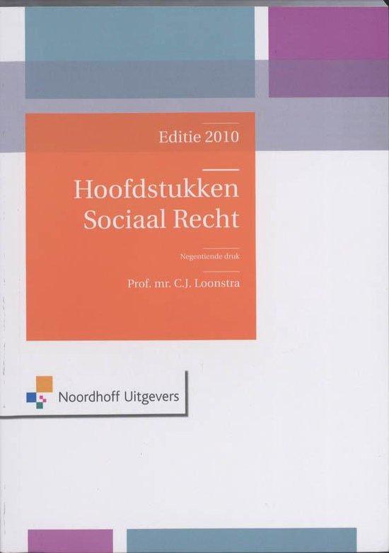 Boek cover Hoofdstukken sociaal recht editie 2010 van Prof.Mr.C.J. Loonstra (Onbekend)