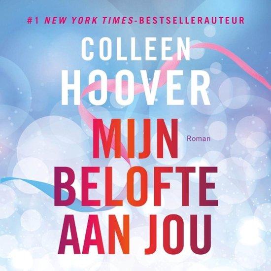 Mijn belofte aan jou - Colleen Hoover |